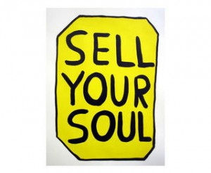 David Shrigley, Sell Your Soul, 2012
