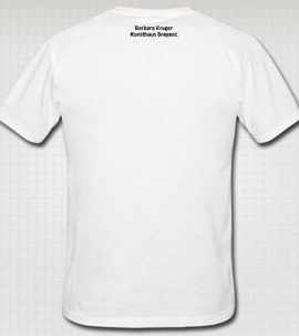 Barbara Kruger, T-shirt 'CAN MONEY BUY YOU LOVE?', front