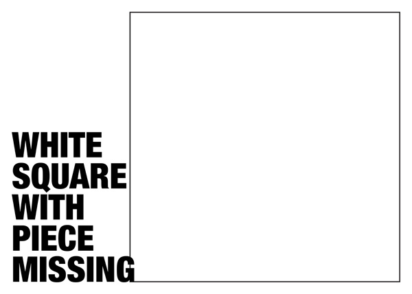 Jonathan Monk - White Square With Piece Missing, 2008