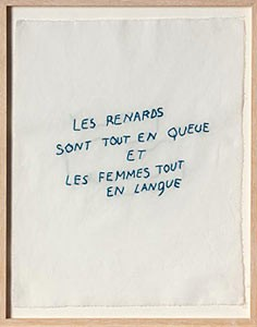 Annette Messager, Ma collection de proverbes, 2012. (2)
