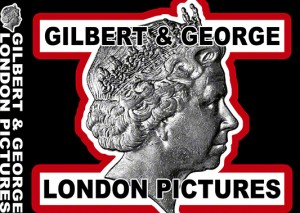 Gilbert & George, London Pictures (signed book), 2012