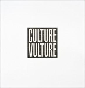 Barbara Kruger, Culture Vulture, 2012. (Unframed)
