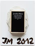Jonathan Meese - Ausgewählte Schriften, 2012.