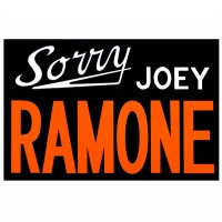 Adam McEwen, Sorry Joey Ramone, 2012.