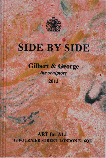 Gilbert and George, Side by Side, 2012.