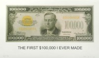 John Baldessari, The First $100,000 I Ever Made, 2013.