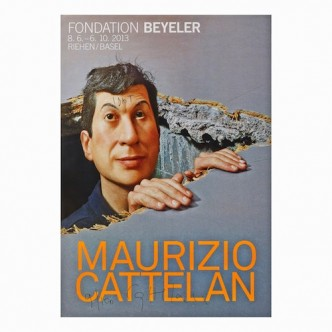 Maurizio Cattelan, untitled (poster for Fondation Beyeler exhibit), 2013.