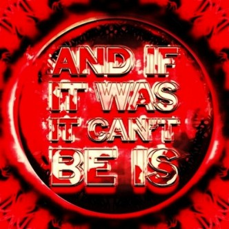 Mark Titchner, And If It Was It Can't Be Is, 2013.