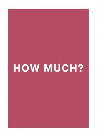 Antoni Muntadas, How Much?, 2013
