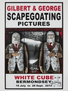 Gilbert & George, SCAPEGOATING PICTURES for London Poster Set, 2014