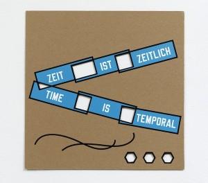 Lawrence Weiner, Zeit ist Zeitlich – Time is Temporal, 2014