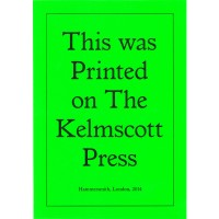Jeremy Deller, Printed on the Kelmscott Press, 2014