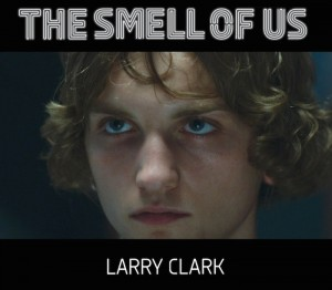 Larry Clark, The Smell of Us, 2015
