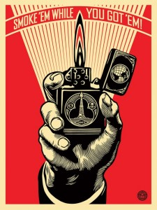 Shepard Fairey , Smoke 'em while you got 'em, 2015