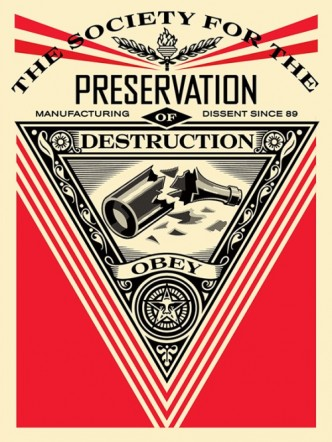Shepard Fairey, Society of Destruction, 2015