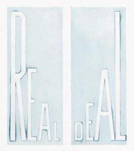 Ed Ruscha, Real Deal, 2014
