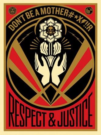 Shepard Fairey, Don't be a MFR, 2015.