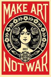 Shepard Fairey, Make Art Not War, 2015