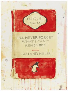 Harland Miller, I'll Never Forget What I Can't Remember, 2015 - Photo Credit: Tom Van Eynde