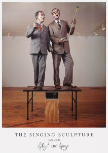 Gilbert & George, The Singing Sculpture 1969-91 [poster], 1993