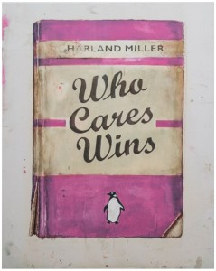 Harland Miller: Who Cares Wins