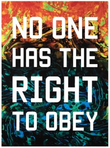 Mark Titchner: 'no one has the right to obey'