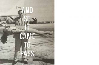 Adam Broomberg & Oliver Chagrin - And So It Came To Pass - 2013 /2016