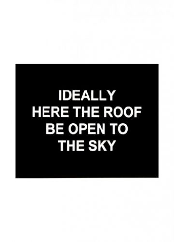 Laure Prouvost – Ideally here the roof be open to the sky