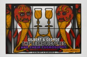 Gilbert and George -The Beard PicturesAnd Their Fuckosophy - 2017 (Beer)