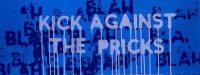 Mel Bochner - Kick Against the Pricks - 2018
