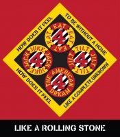 Robert Indiana - Like a Rolling Stone - 2016 / Beware Danger American Dream #4
