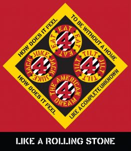 Robert Indiana - Like a Rolling Stone - 2016 / Beware Danger American Dream #4