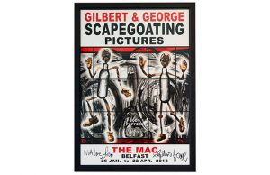 Gilbert & George -SCAPEGOATING PICTURES for Belfast - 2018 (Body Poppers)