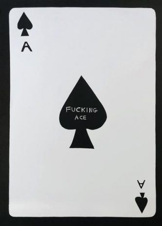 David Shrigley - Fucking Ace - 2019
