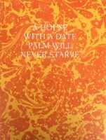 Michael Rakowitz - A House With A Date Palm Will Never Starve (collectors' edition) - 2019
