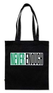 Barbara Kruger – Never Enough (Bag) - 2019