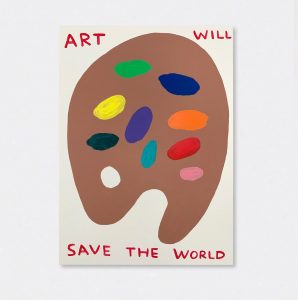 David Shrigley -Untitled (Art Will Save The World) - 2019