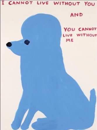 David Shrigley - I Cannot Live Without You - 2019