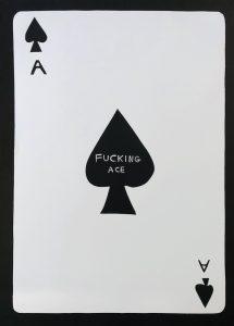 David Shrigley - Fucking Ace - 2019