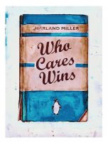 Harland Miller - Who Cares Wins - 2020 (COVID-19 Fundraiser)