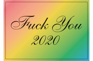 Jeremy Deller - Fuck You 2020