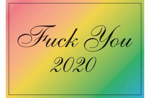 Jeremy Deller -Fuck You 2020