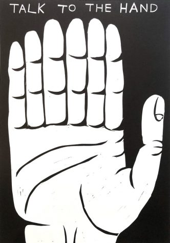 David Shrigley - Talk To The Hand - 2021