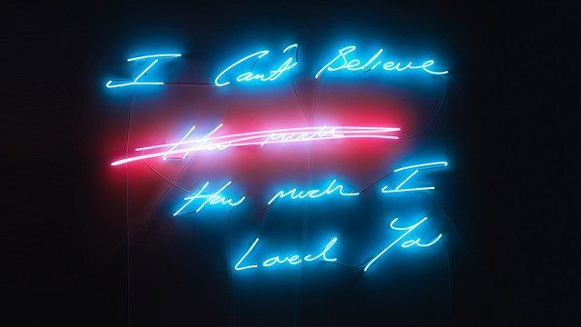 Tracey Emin - I Can't Believe How Much I Loved You