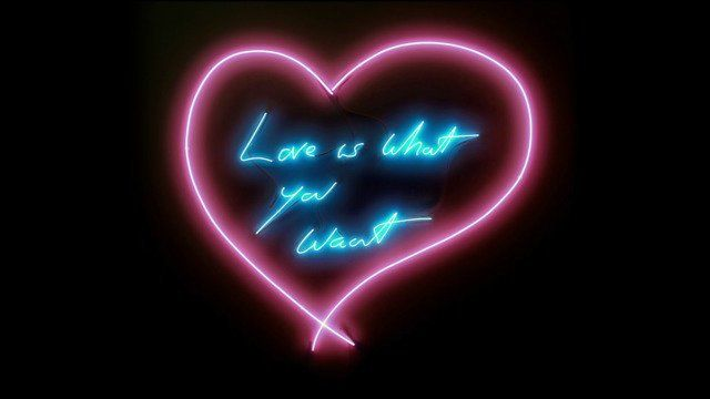 Tracey Emin - Love is what you want