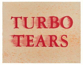 Ed Ruscha - TURBO TEARS - 2020