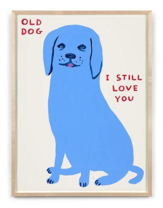 David Shrigley - Untitled (Old Dog ... I Still Love You) - 2021