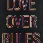 Private Sales - Hank Willis Thomas - Love Over Rules