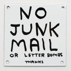 David Shrigley - No Junk Mail - 2014