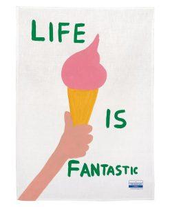 David Shrigley - Life Is Fantastic - Tea towel